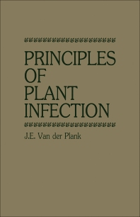 Principles of Plant Infection - 1st Edition - ISBN: 9780127114606, 9780323159678