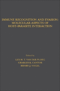 Immune Recognition and Evasion: Molecular Aspects of Host–Parasite Interaction - 1st Edition - ISBN: 9780127117102, 9780323155663