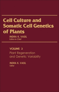 Plant Regeneration and Genetic Variability - 1st Edition - ISBN: 9780127150031, 9780323143578