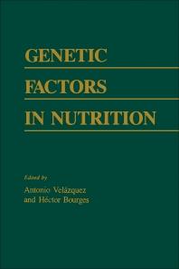 Genetic Factors In Nutrition - 1st Edition - ISBN: 9780127159508, 9780323149600