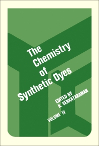 The Chemistry of Synthetic Dyes V4 - 1st Edition - ISBN: 9780127170046, 9780323145701