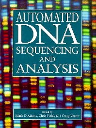 Automated DNA Sequencing and Analysis, 1st Edition,Mark Adams,Chris Fields,J. Venter,ISBN9780127170107