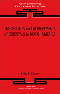 The Abilities and Achievements of Orientals in North America - 1st Edition - ISBN: 9780127186801, 9781483265759