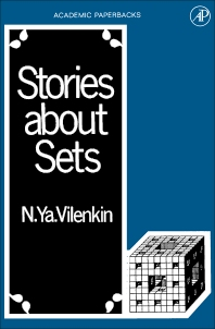 Stories About Sets - 1st Edition - ISBN: 9780127219516, 9781483214351