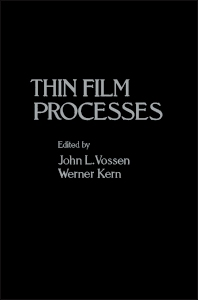Thin Film Processes - 1st Edition - ISBN: 9780127282503, 9780323138987