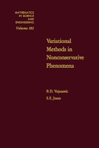 Variational Methods in Nonconservative Phenomena, 1st Edition,B. Vujanovic,S. Jones,ISBN9780127284507