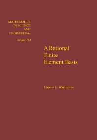 A Rational Finite Element Basis - 1st Edition - ISBN: 9780127289502, 9780080956237