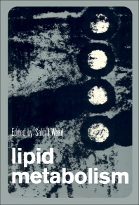 Lipid Metabolism - 1st Edition - ISBN: 9780127309507, 9780323144278