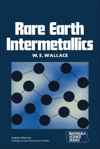Rare Earth Intermetallics - 1st Edition - ISBN: 9780127328508, 9780323158039