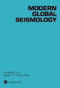 Modern Global Seismology - 1st Edition - ISBN: 9780127328706, 9780080536712