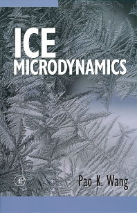 Ice Microdynamics - 1st Edition - ISBN: 9780127346038, 9780080508443
