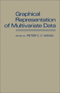 Graphical Representation of Multivariate Data - 1st Edition - ISBN: 9780127347509, 9781483273969