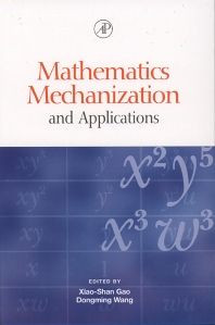 Mathematics Mechanization and Applications, 1st Edition,Dongming Wang,Xiao-Shan Gao,ISBN9780127347608