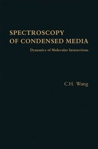 Spectroscopy of Condensed Media - 1st Edition - ISBN: 9780127347806, 9780323153706