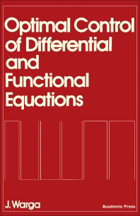 Optimal Control of Differential and Functional Equations - 1st Edition - ISBN: 9780127351506, 9781483259192