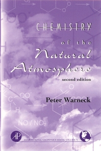 Chemistry of the Natural Atmosphere - 2nd Edition - ISBN: 9780127356327, 9780080529066