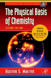 The Physical Basis of Chemistry - 2nd Edition - ISBN: 9780127358550, 9780080513836