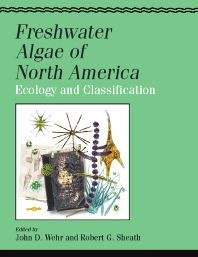 Freshwater Algae of North America, 1st Edition,John Wehr,ISBN9780127415505
