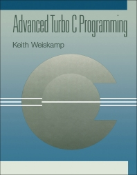 Cover image for Advanced Turbo C Programming