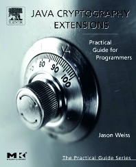Java Cryptography Extensions, 1st Edition,Jason Weiss,ISBN9780127427515