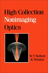 High Collection Nonimaging Optics - 1st Edition - ISBN: 9780127428857, 9780323157230