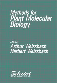 Methods for Plant Molecular Biology - 1st Edition - ISBN: 9780127436555, 9781483269726