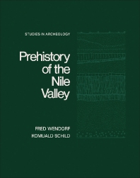 Prehistory of the Nile Valley - 1st Edition - ISBN: 9780127439501, 9781483274836