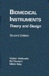 Biomedical Instruments, 2nd Edition,Sid Deutsch,Walter Welkowitz,ISBN9780127441511