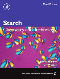 Starch, 3rd Edition,James BeMiller,Roy Whistler,ISBN9780127462752
