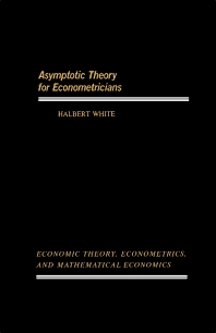 Asymptotic Theory for Econometricians - 1st Edition - ISBN: 9780127466507, 9781483294421