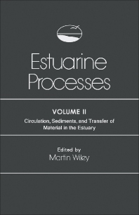 Estuarine Processes - 1st Edition - ISBN: 9780127518022, 9781483265421