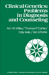 Clinical Genetics - 1st Edition - ISBN: 9780127518602, 9781483282084