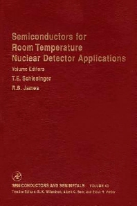 Semiconductors for Room Temperature Nuclear Detector Applications - 1st Edition - ISBN: 9780127521435, 9780080571997