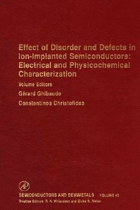 Cover image for Effect of Disorder and Defects in Ion-Implanted Semiconductors: Electrical and Physiochemical Characterization