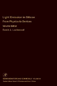 From Physics to Devices: Light Emissions in Silicon, 1st Edition,Robert Willardson,Eicke Weber,David Lockwood,ISBN9780127521572
