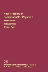 High Pressure in Semiconductor Physics II, 1st Edition,Robert Willardson,Eicke Weber,Tadeusz Suski,William Paul,ISBN9780127521633