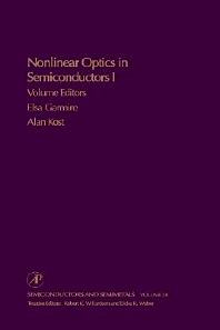 Nonlinear Optics in Semiconductors I - 1st Edition - ISBN: 9780127521671, 9780080864563