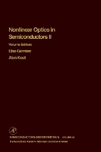 Nonlinear Optics in Semiconductors II - 1st Edition - ISBN: 9780127521688, 9780080864570