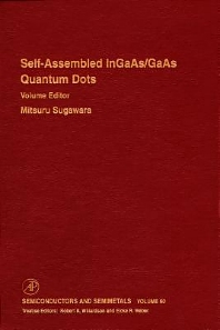 Self-Assembled InGaAs/GaAs Quantum Dots, 1st Edition,Robert Willardson,Eicke Weber,Mitsuru Sugawara,ISBN9780127521695