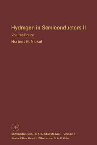 Hydrogen in Semiconductors II, 1st Edition,Robert Willardson,Eicke Weber,Norbert Nickel,ISBN9780127521701
