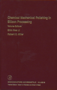 Chemical Mechanical Polishing in Silicon Processing - 1st Edition - ISBN: 9780127521725, 9780080864617