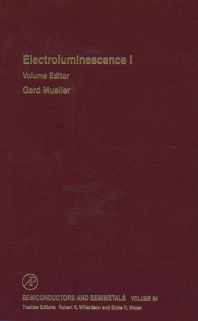 Electroluminescence I - 1st Edition - ISBN: 9780127521732, 9780080864624