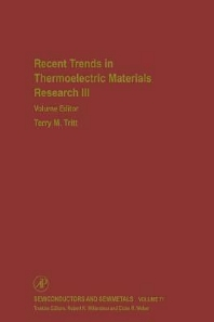 Recent Trends in Thermoelectric Materials Research: Part Three, 1st Edition,Terry Tritt,ISBN9780127521800