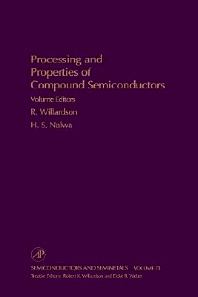 Processing and Properties of Compound Semiconductors, 1st Edition,R. K. Willardson,Eicke Weber,ISBN9780127521824
