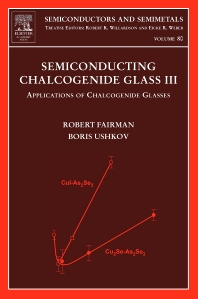 Semiconducting Chalcogenide Glass III, 1st Edition,Robert Fairman,Boris Ushkov,ISBN9780127521893