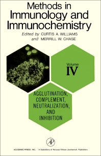 Agglutination, Complement, Neutralization, and Inhibition - 1st Edition - ISBN: 9780127544045, 9781483220598