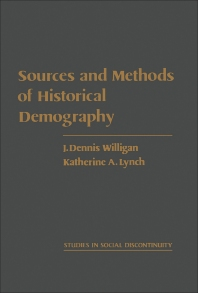 Sources and Methods of Historical Demography - 1st Edition - ISBN: 9780127570204, 9781483220659