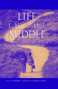 Life in the Middle, 1st Edition,Sherry Willis,James Reid,ISBN9780127572307