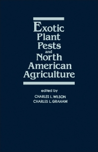 Exotic Plant Pests and North American Agriculture - 1st Edition - ISBN: 9780127578804, 9780323146722