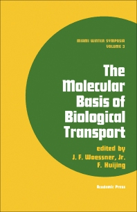 The Molecular Basis of Biological Transport - 1st Edition - ISBN: 9780127612508, 9781483220666